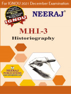 MHI3, Historiography (English Medium), IGNOU Master of Arts (History)(MAH) Neeraj Publications | Guide for MHI-3 for December 2021 Exams with Sample Papers