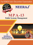 MPA13, Public Systems Management (English Medium), IGNOU Master of Arts (Public Administration) (MPA) Neeraj Publications | Guide for MPA-13 for December 2021 Exams with Sample Papers