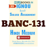 BANC131 Solved Assignment (Hindi Medium)-Anthropology and Research Methods