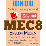 Download MEC8 IGNOU Solved Assignment 2020-2021 (English Medium)
