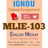 Download MLIE103 IGNOU Solved Assignment 2020-2021 (English Medium)