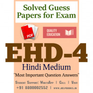 EHD4 IGNOU Solved Sample Papers/Most Important Questions Answers for Exam