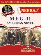 MEG11, American Novel (English Medium), IGNOU Master of Arts (English)(MEG) Neeraj Publications | Guide for MEG-11 for December 2021 Exams with Sample Papers