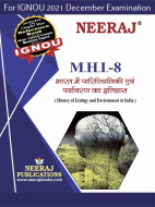 MHI8, History of Ecology and Environment: India (Hindi Medium), IGNOU Master of Arts (History)(MAH) Neeraj Publications | Guide for MHI-8 for December 2021 Exams with Sample Papers
