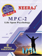 MPC2, Life Span Psychology (English Medium), IGNOU Master of Arts (Psychology)(MAPC) Neeraj Publications | Guide for MPC-2 for December 2021 Exams with Sample Papers