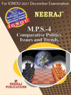 MPS4, Comparative Politics: Issues and Trends (English Medium), IGNOU Master of Arts (Political Science) (MPS) Neeraj Publications | Guide for MPS-4 for December 2021 Exams with Sample Papers