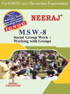 MSW8, Social Group Work: Working with Groups (English Medium), IGNOU Master of Social Work (MSW) Neeraj Publications | Guide for MSW-8 for December 2021 Exams with Sample Papers