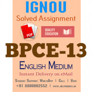 Download BPCE13 IGNOU Solved Assignment 2020-2021 (English Medium)