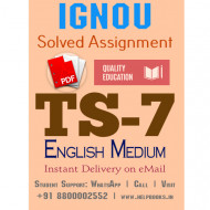 Download TS7 IGNOU Solved Assignment 2020-2021 (English Medium)