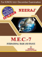 MEC7, International Trade and Finance (English Medium), IGNOU Master of Arts (Economics)(MEC) Neeraj Publications | Guide for MEC-7 for December 2021 Exams with Sample Papers
