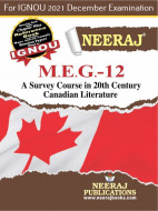 MEG12, A Survey Course in0th Century Canadian Literature (English Medium), IGNOU Master of Arts (English)(MEG) Neeraj Publications | Guide for MEG-12 for December 2021 Exams with Sample Papers