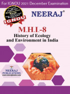 MHI8, History of Ecology and Environment: India (English Medium), IGNOU Master of Arts (History)(MAH) Neeraj Publications | Guide for MHI-8 for December 2021 Exams with Sample Papers