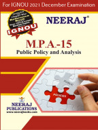 MPA15, Public Policy and Analysis (English Medium), IGNOU Master of Arts (Public Administration) (MPA) Neeraj Publications | Guide for MPA-15 for December 2021 Exams with Sample Papers