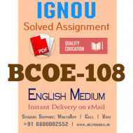 Download BCOE108 IGNOU Solved Assignment 2020-2021 (English Medium)