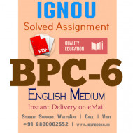 Download BPC6 IGNOU Solved Assignment 2020-2021 (English Medium)