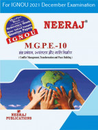 MGPE10, Conflict Management, Transformation & Peace Building (Hindi Medium), IGNOU Master of Arts (Political Science) (MPS) Neeraj Publications | Guide for MGPE-10 for December 2021 Exams with Sample Papers