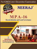 MPA16, Decentralisation and LocalGovernance (English Medium), IGNOU Master of Arts (Public Administration) (MPA) Neeraj Publications | Guide for MPA-16 for December 2021 Exams with Sample Papers