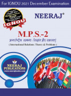 MPS2, International Relations: Theory and Problems (Hindi Medium), IGNOU Master of Arts (Political Science) (MPS) Neeraj Publications | Guide for MPS-2 for December 2021 Exams with Sample Papers