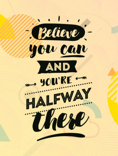 Tablou canvas motivational - Believe you can!