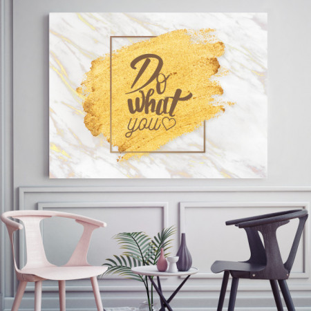 Tablou motivational - Do what you love (gold)