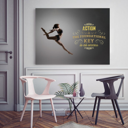 Tablou motivational - Action is the foundational key