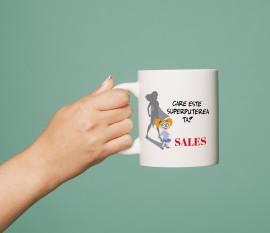 Cana care este superputerea ta? Sales