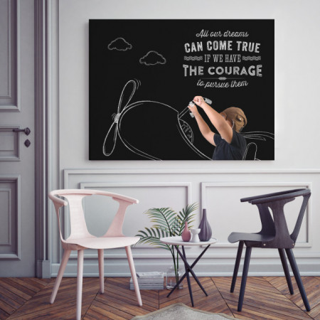 Tablou motivational - All dreams can come true if we have the courage