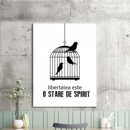 Tablou motivational - Libertatea este o stare de spirit
