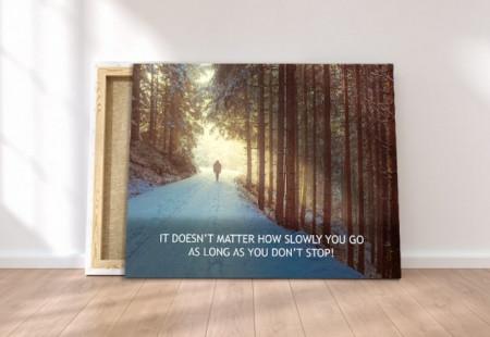 Tablou canvas motivational - Just walk!