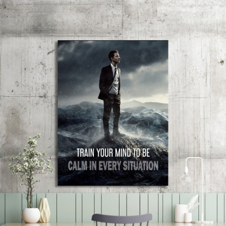 Tablou motivational - Train your mind to be calm