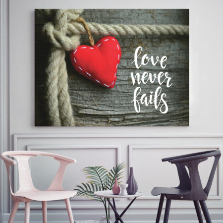 Tablou motivational - Love never fails