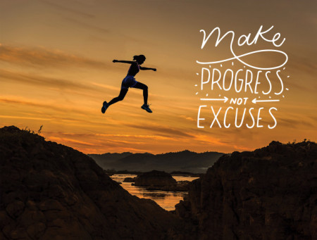 Tablou motivational - Make progresses, not excuses