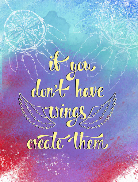 Tablou motivational - If you don't have wings