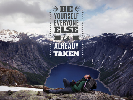 Tablou motivational - Be yourself, everyone else is taken