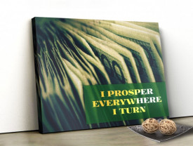 Tablou canvas motivational - I Prosper