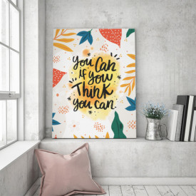 Tablou motivational - You can if you think you can