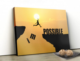Tablou canvas motivational - Impossible
