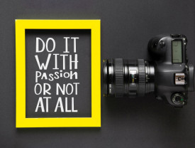 Tablou motivational - Do it with passion or not at all