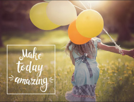 Tablou motivational - Make today amazing