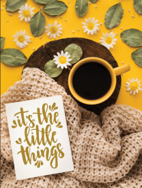 Tablou motivational - It's the little things