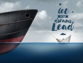 Tablou motivational - Let your dreams lead