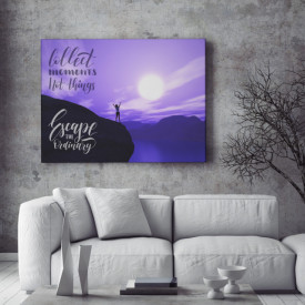 Tablou motivational - Collect moments