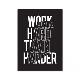 Tablou Canvas Work hard, train harder