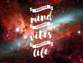 Tablou motivational - Positive vibes