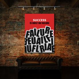 TABLOU MOTIVATIONAL - SUCCESS IS BUILT ON FAILURE