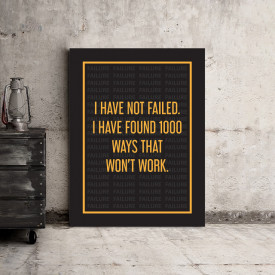 Tablou motivational - I have not failed