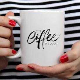 CANA ITS COFFEE O CLOCK