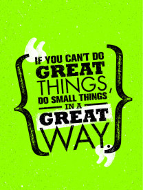 Tablou motivational - Do small things in a great way