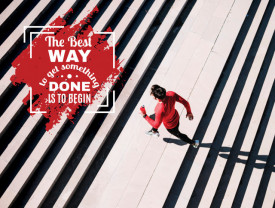 Tablou motivational - The best way to get something done