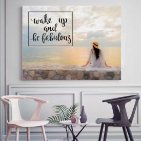 Tablou motivational - Wake up and be fabulous